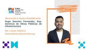 #PMICaribe le da la bienvenida a Hugo Sanchez como Liaison Atlántico