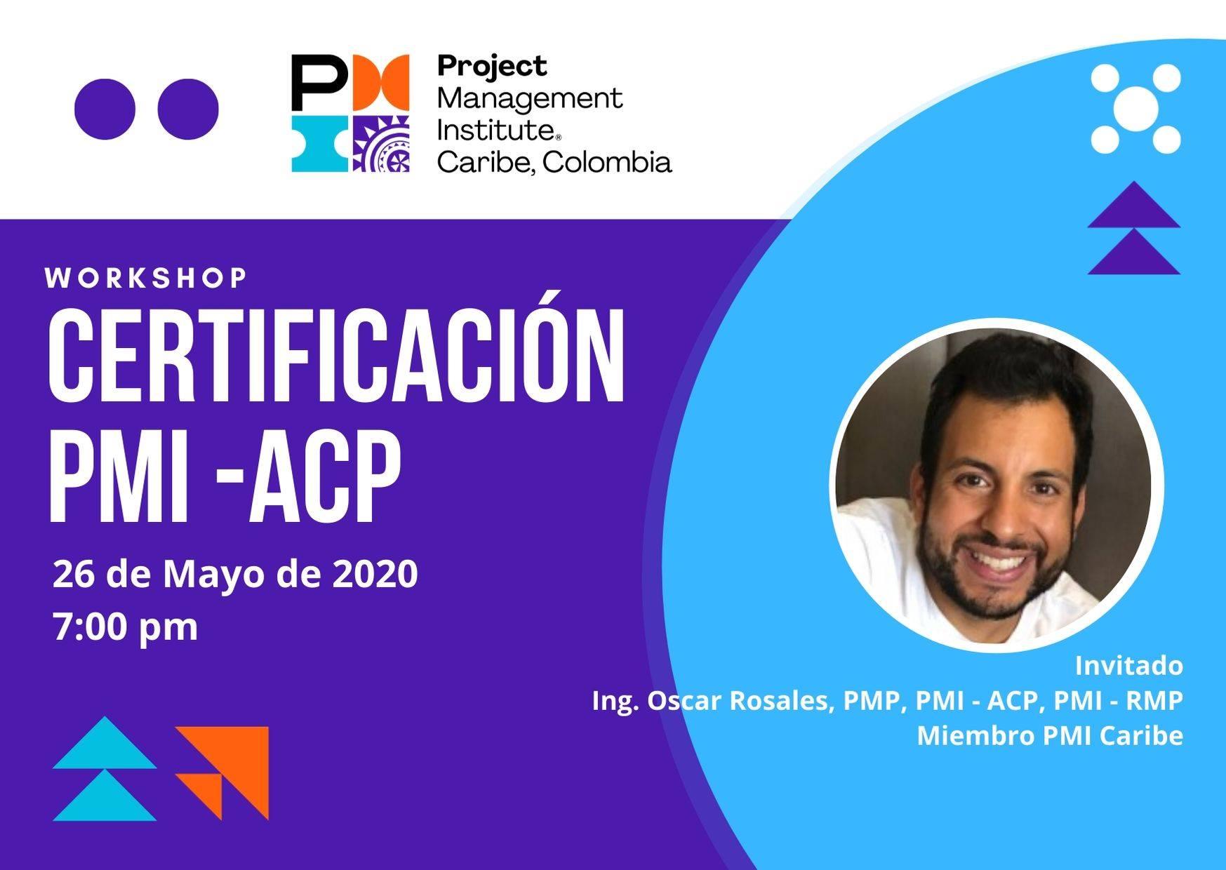 Whorkshop: Certificación en Gerencia Ágil de Proyectos PMI ACP