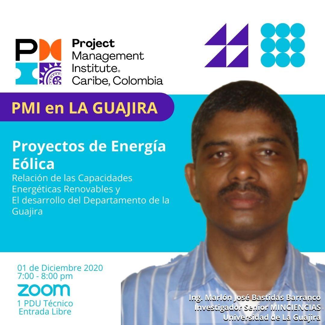 PMI en LA Guajira: Proyectos de Energía Eólica
