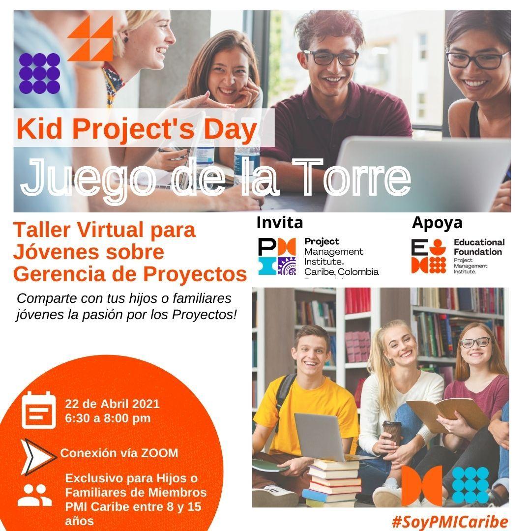KID PROJECT´s DAY - Talle Virtual para Jóvenes sobre Gerencia de Proyecto