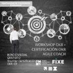 Workshop OKR + Certificación Agile Coach OKR