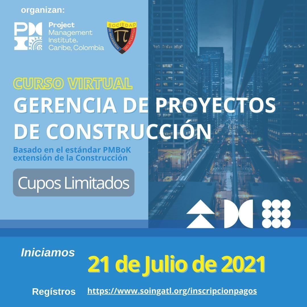 CURSO VIRTUAL: Gerencia de Proyectos bajo los lineamientos del PMBoK extensión Construcción