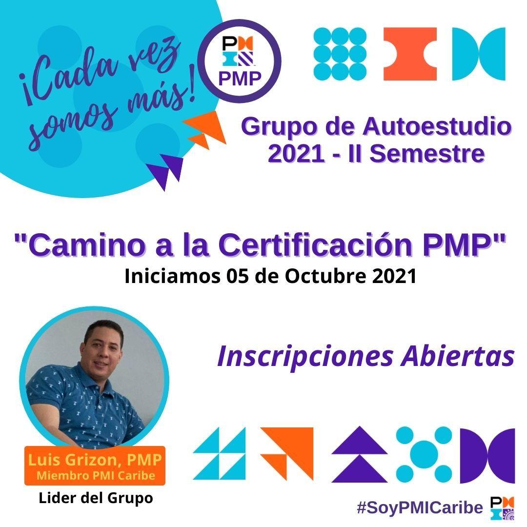 Grupo de Autoestudio: Camino a la Certificación PMP - II Semestre 2021 X
